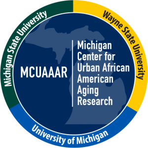 MCUAAAR: Michigan Center for Urban African American Aging Research