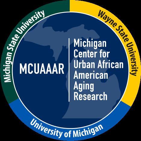 MCUAAAR: Michigan Center for Urban African American Aging Research